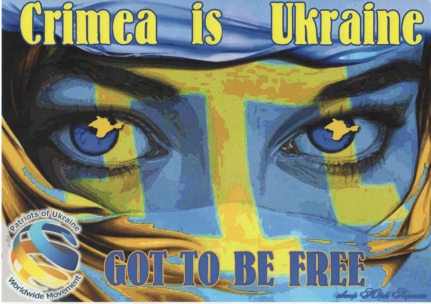 "Плакат. ""Юрій Нерослік, політичний плакат ""Crimea is Ukraine. Got to be free"""