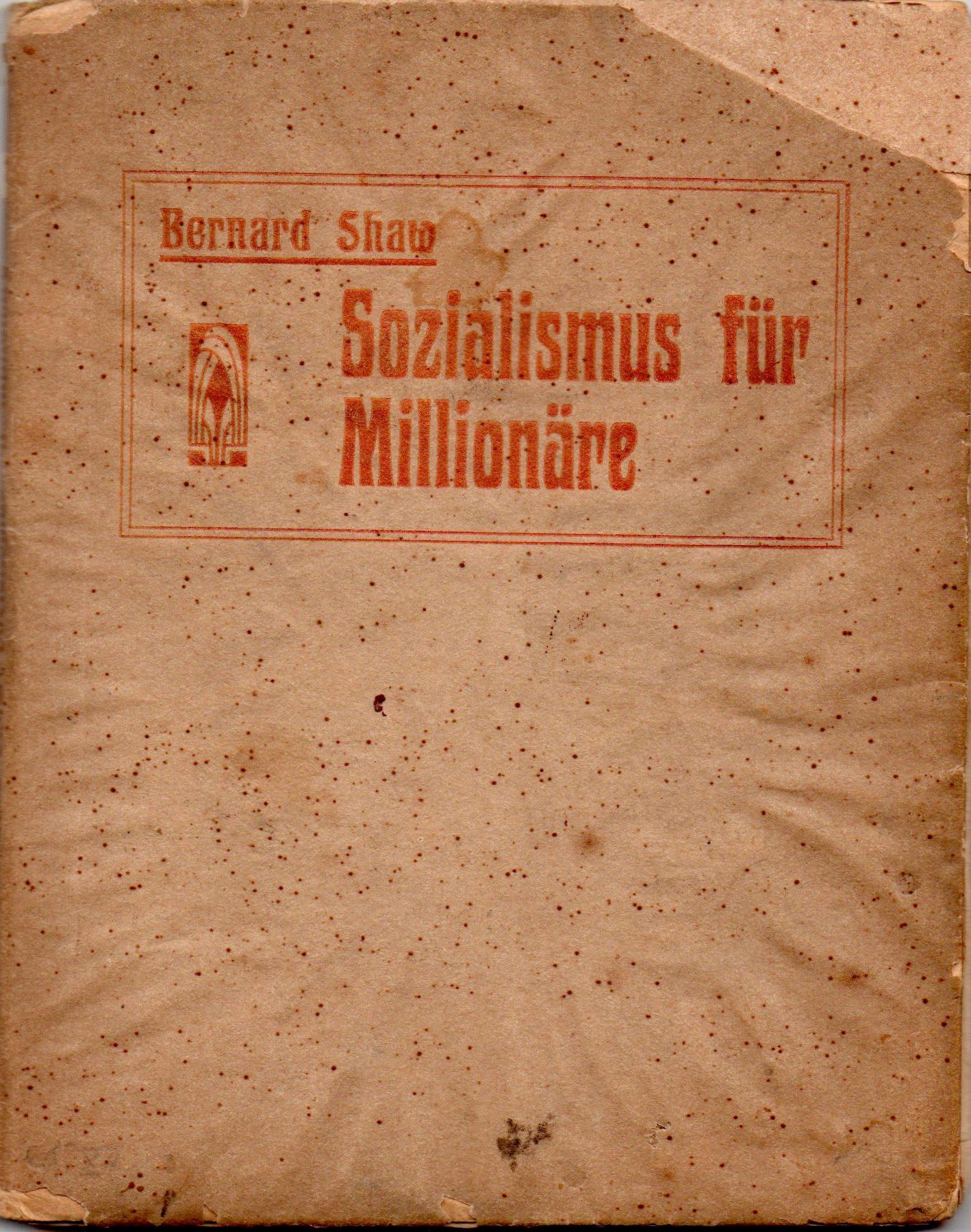 """Книга """"Bernard Shaw """"Sozialismus für Millionäre"""" / Бернард Шоу """"Соціалізм для мільйонерів"""""""