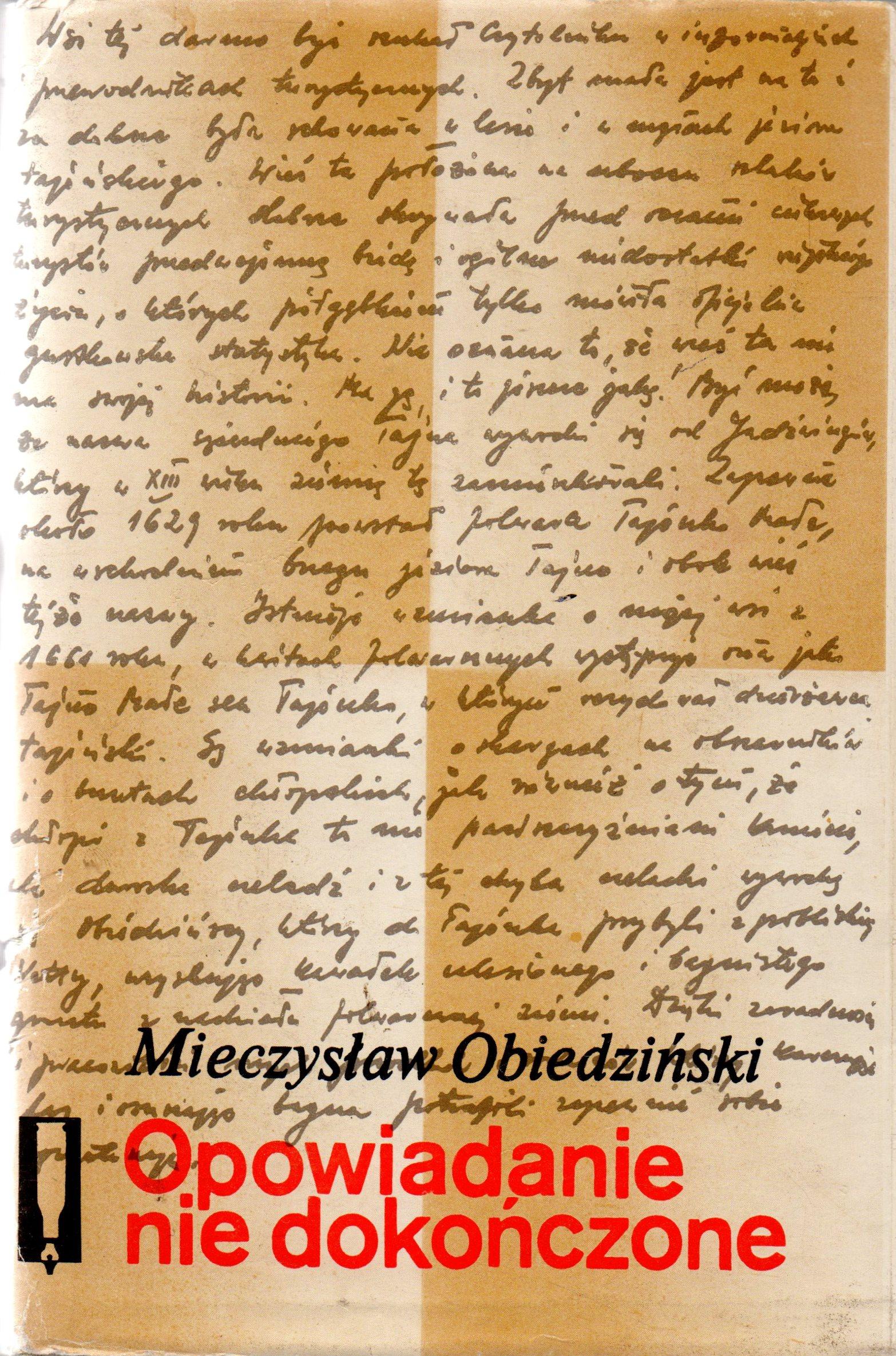 """Книга """"Obiedziński M. Opowiadanie nie dokończone / Обідзінський М.  Історія не закінчена"""""""