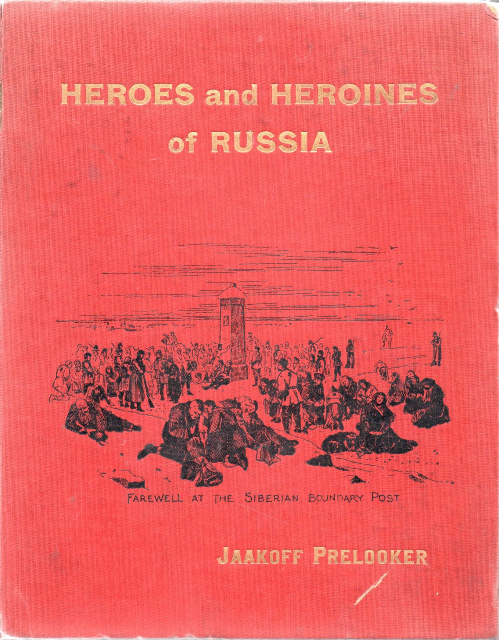 "Книга ""Prelooker J. Heroes and Heroines of Russia: Builders of a New Commonwealth. True and thrilling Revolution Stories"""