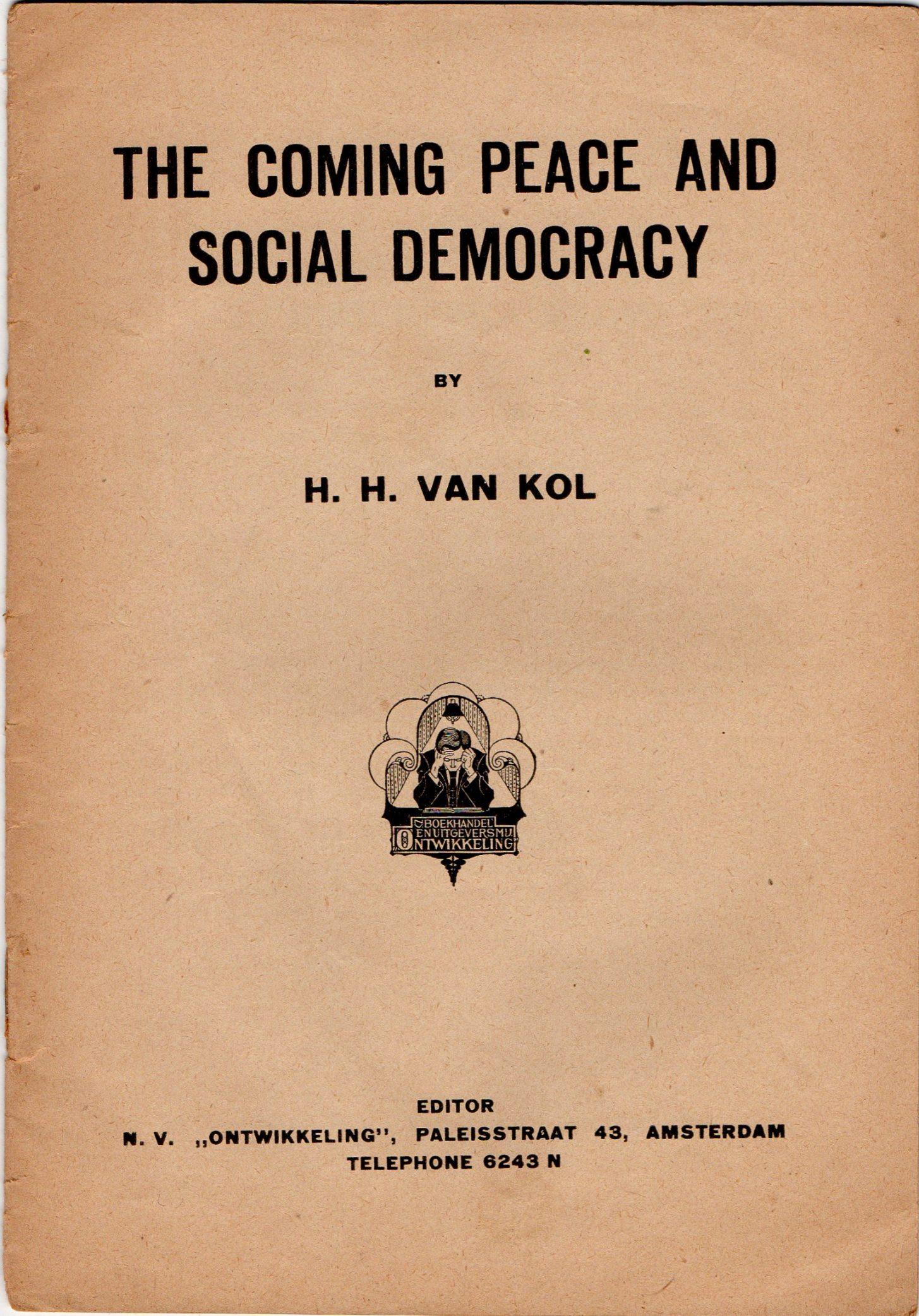 """Книга Н. Н. van Kol """"The coming peace and social democracy"""" / Г. Х. ван Коль """"Наближення миру та соціал-демократія"""""""