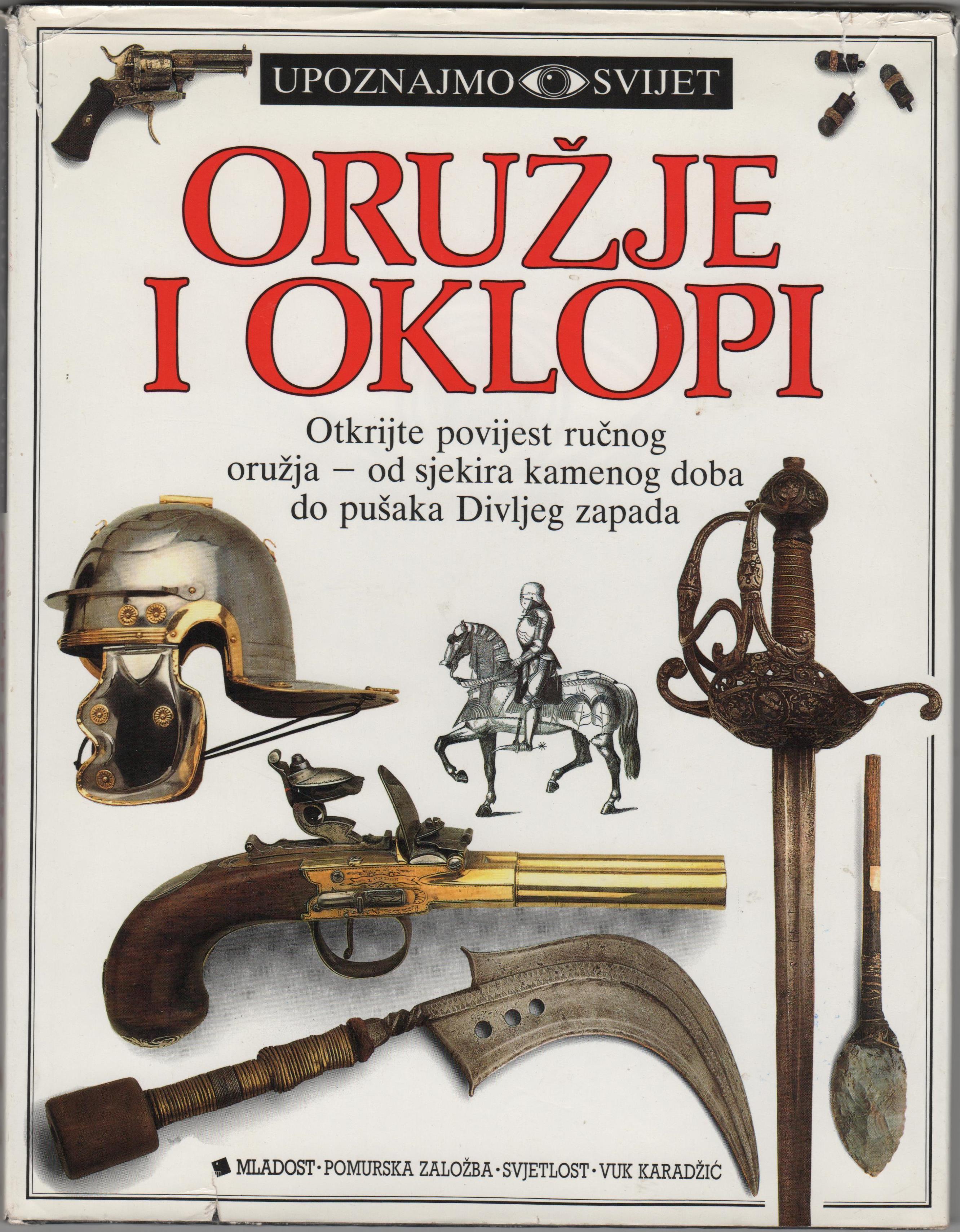 """Книга """"Upoznajmo svijet. Oružje i oklopi / Давайте пізнаємо світ"""""""