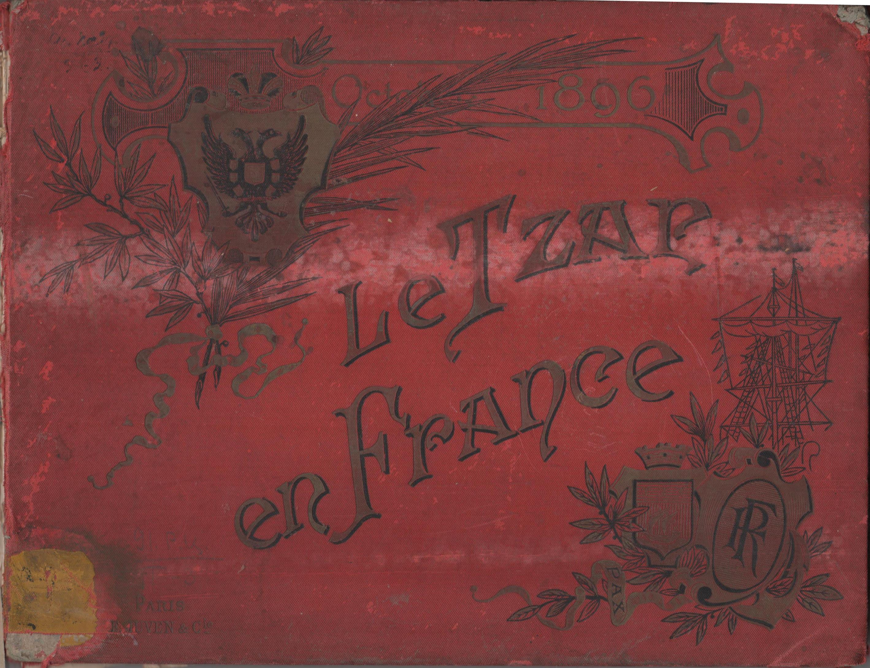"""Альбом """"Le Tsar en France. 1896 / Імператор у Франції. 1896"""""""