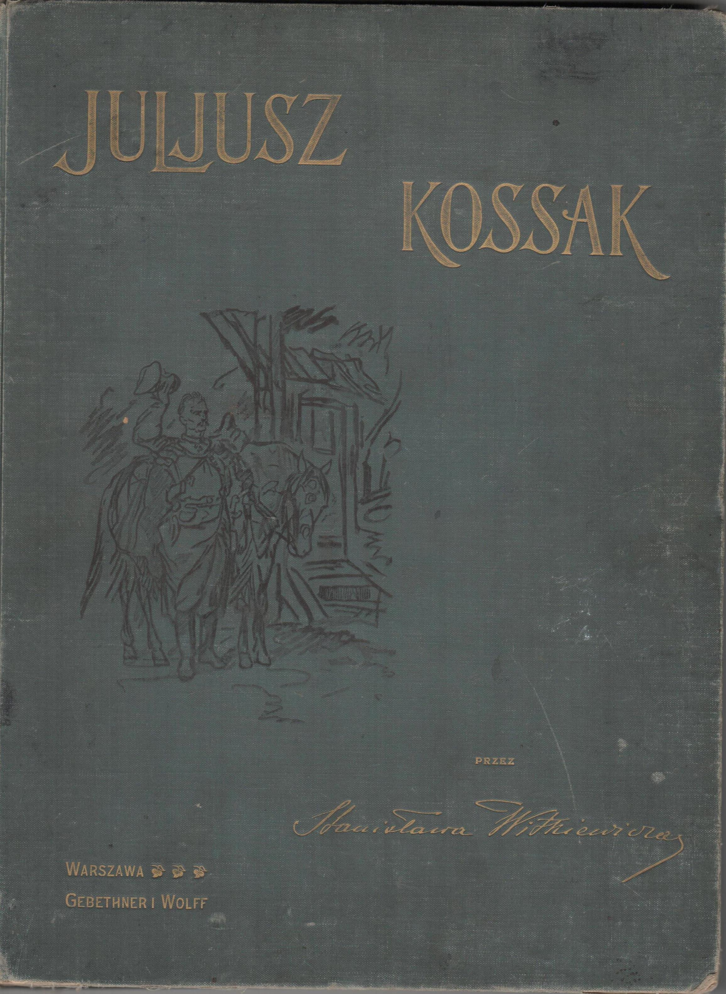 """Книга """"Witkiewicz S. """"Juliusz Kossak / Віткевич С. """"Юліуш Коссак"""""""