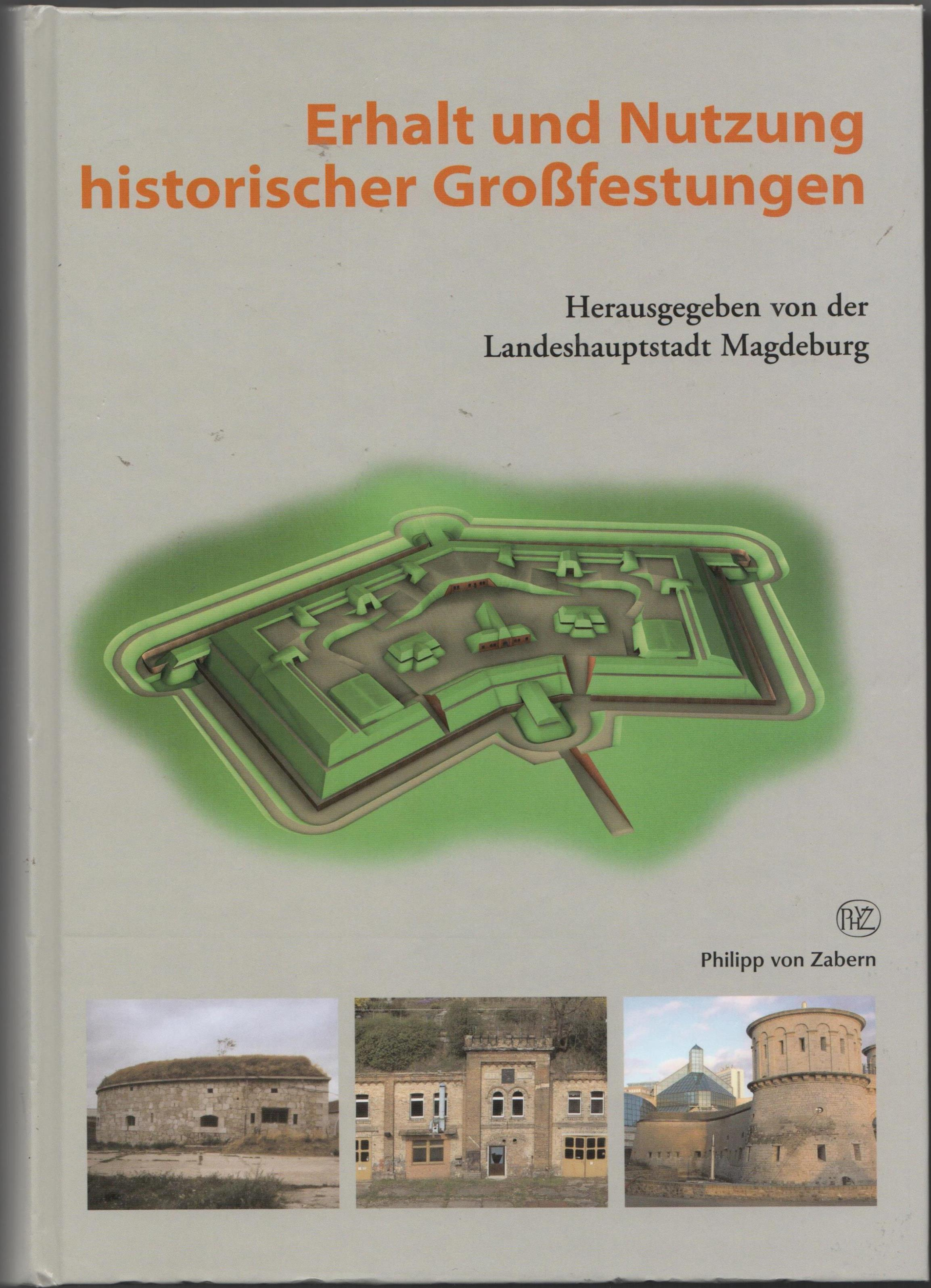 "Книга ""Erhalt und Nutzung historischer Grossfestungen. Tagungsband / Збереження та використання великих історичних фортець. Матеріали конференції"""