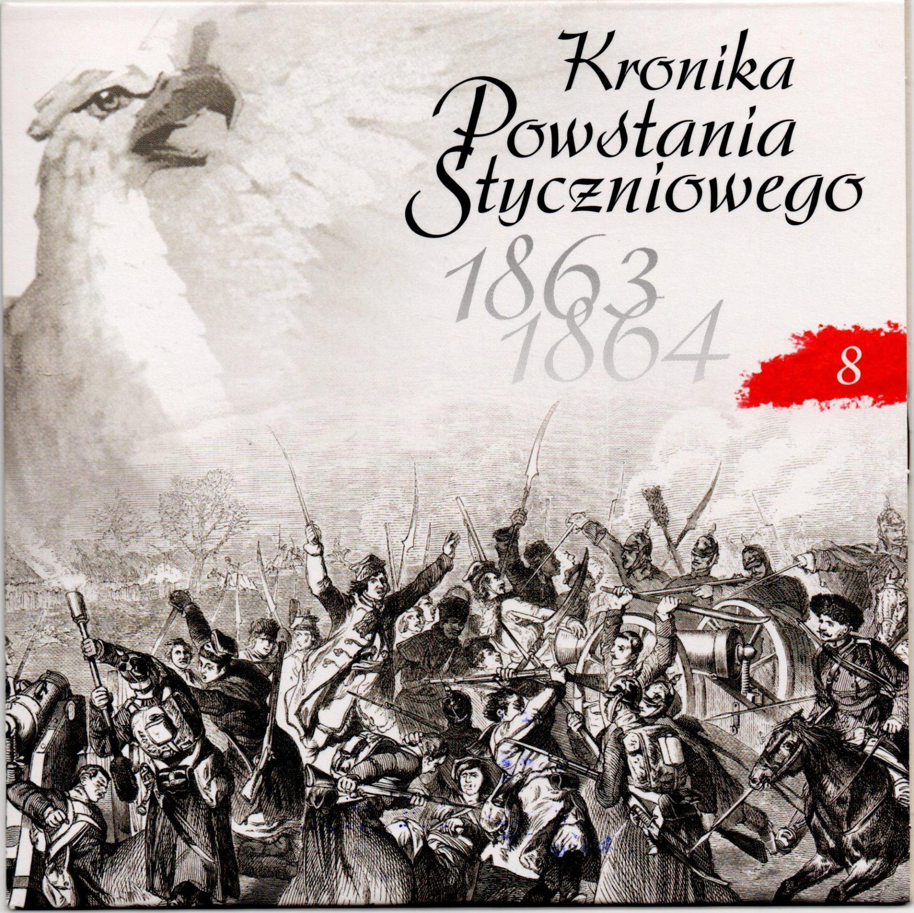 """Комплект компакт-дисків з буклетом """"Kronika Powstania Styczniowego 1863-1864 / Літопис Січневого повстання 1863-1864 рр."""". Диск 8"""