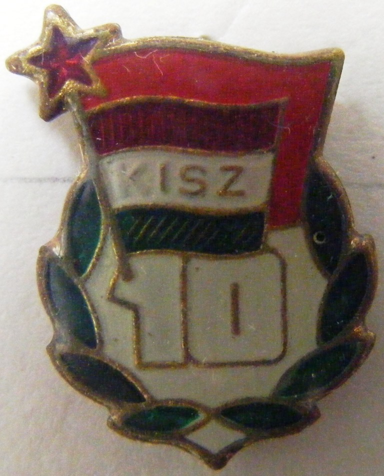 """Значок нагрудний. """"KISZ 10"""" - До 10-ти річчя Комсомола Угорщини"""""""