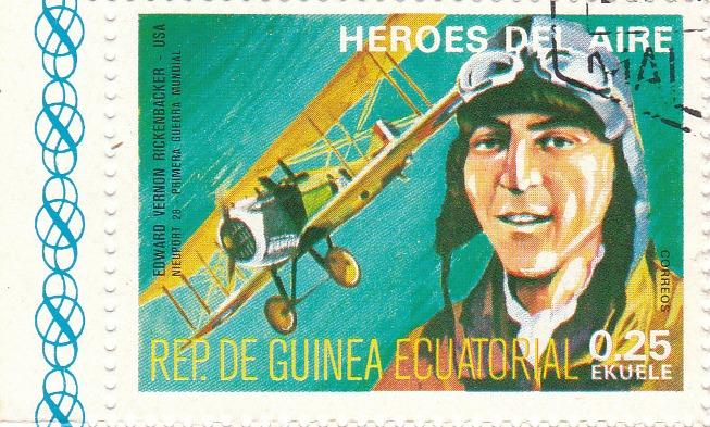 "Марка поштова гашена. ""Edward Vernon Rickenbacker - USA. Nieuport 28. Primera Guerra Mundial. Heroes del Aire. República de Guinea Ecuatorial"""