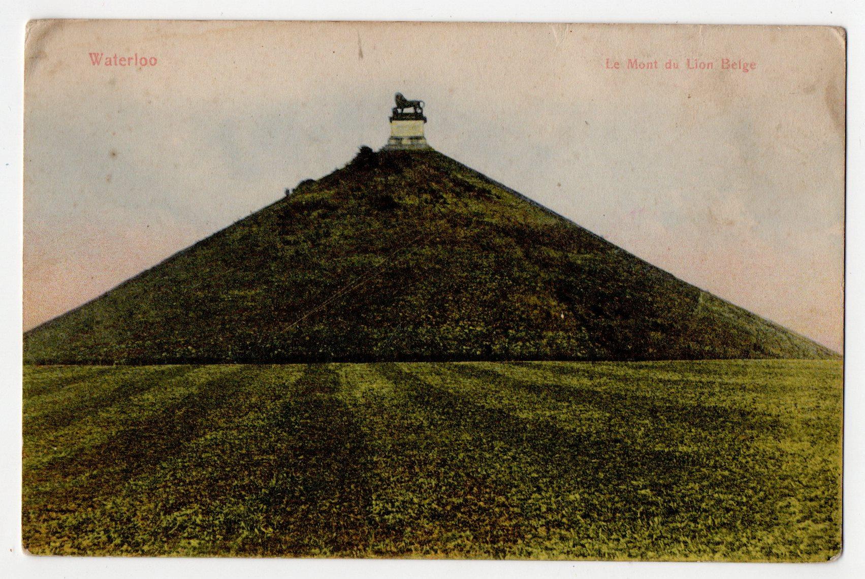 """Поштова листівка. """"Waterloo. Le Mont du Lion Belge"""""""