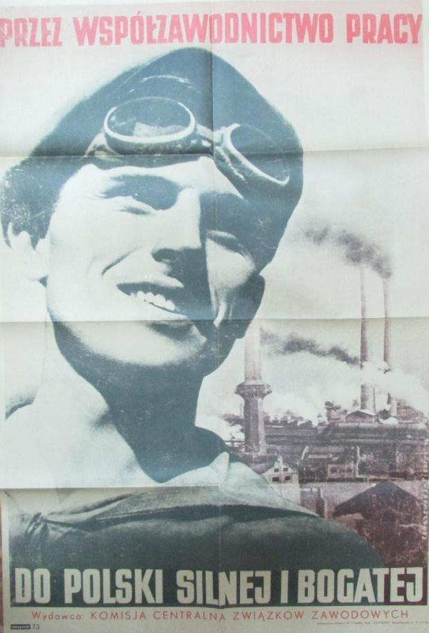 """Документ. Факсиміле. """"Плакат Центральної комісії професійних спілок. Автор В. Закшевські. 1947 р."""""""